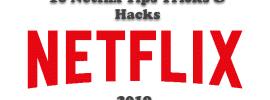10 Netflix Tips Tricks & Hacks