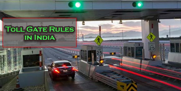 Toll Gate Rules in India 2019