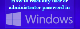 How to reset any user or administrator password in Windows 10