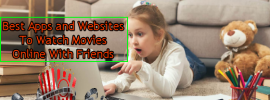Watch Movies Online With Friends