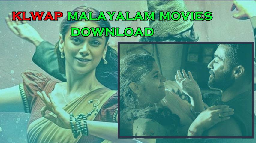 klwap malayalam movies download 2021 | KLWAP Malayalam Dubbed Movies