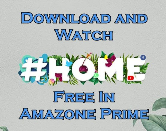 #HOME Watch and download Malayalam Movie